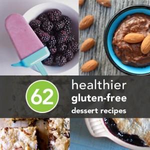 62 Healthier Gluten-Free Desserts